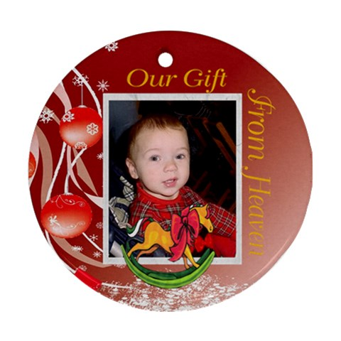 Gift From Heaven 2 By Kim Blair   Ornament (round)   D35zpln7xwm6   Www Artscow Com Front
