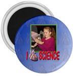 I love science magnet - 3  Magnet
