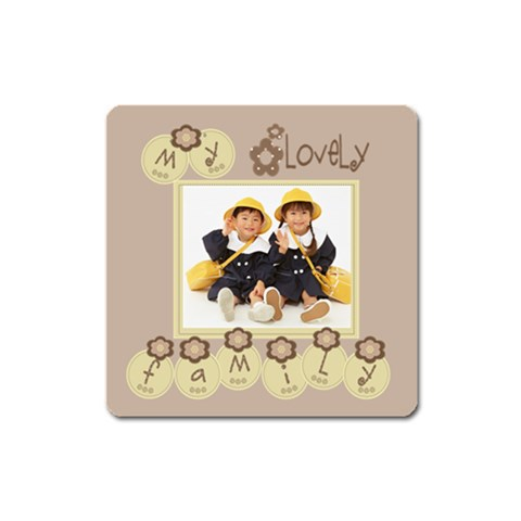 My Lovely Family Magnet Square By Purplekiss   Magnet (square)   Bjlcoe9e0rry   Www Artscow Com Front