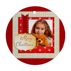 Christmas By Joely   Round Ornament (two Sides)   Fasqifvet5bj   Www Artscow Com Front