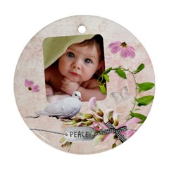 Peace Round Ornament 2 Side By Laurrie   Round Ornament (two Sides)   Cjtpgkfpnuj3   Www Artscow Com Front