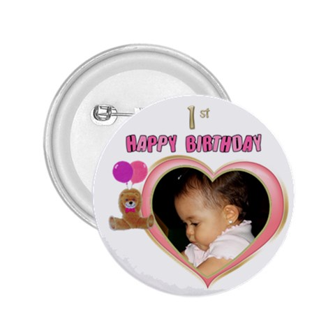 1st Birthday Girl Button By Deborah   2 25  Button   Ay5m9587ce2l   Www Artscow Com Front