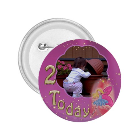 2 Girl Birthday 2 25 Button By Deborah   2 25  Button   4nbc0tmwnbtf   Www Artscow Com Front
