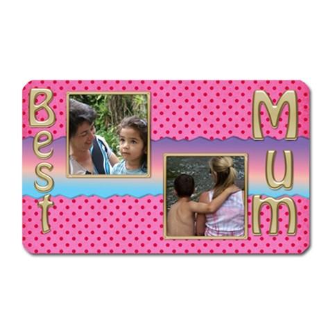 Best Mum Magnet By Deborah   Magnet (rectangular)   J36bttokgckn   Www Artscow Com Front