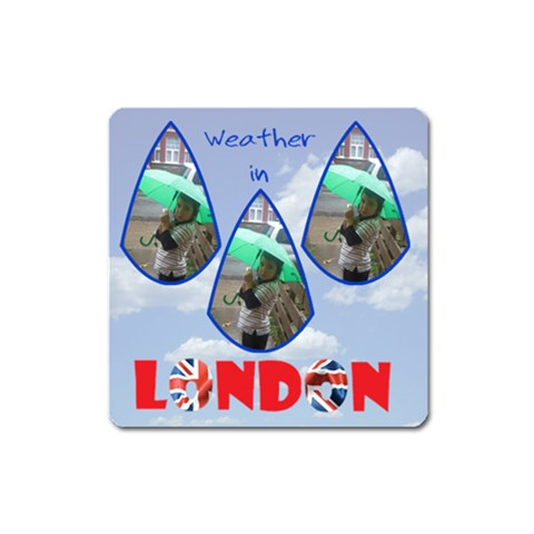 Weather In London By Rivke   Magnet (square)   Jr6m7eh68lrj   Www Artscow Com Front