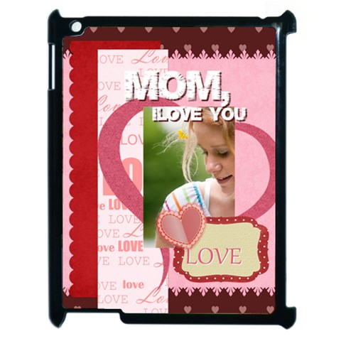 Mom I Love You By Joely   Apple Ipad 2 Case (black)   Oid60zytliwg   Www Artscow Com Front
