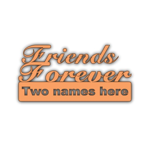Friends Forever By Deborah   Acrylic Cutout   1j484knzk4ud   Www Artscow Com Front