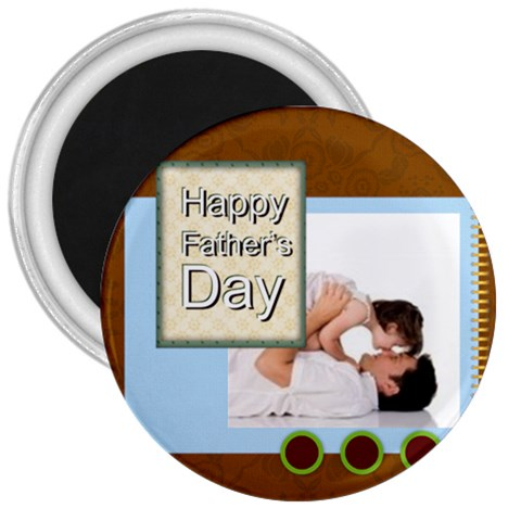 Fathers Day By Joely   3  Magnet   Tw6f1tpd7gfs   Www Artscow Com Front