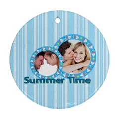 Summer Time By May   Round Ornament (two Sides)   3imzns73ek9l   Www Artscow Com Front