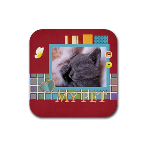 My Pets By Joely   Rubber Coaster (square)   Jnjxf4bjbqp7   Www Artscow Com Front