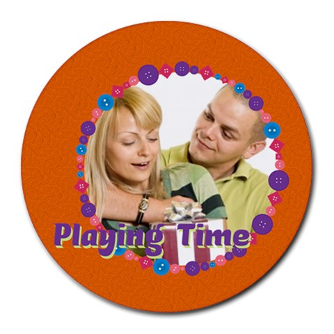Playing Time By May   Round Mousepad   Uh4wvm76hjg5   Www Artscow Com Front