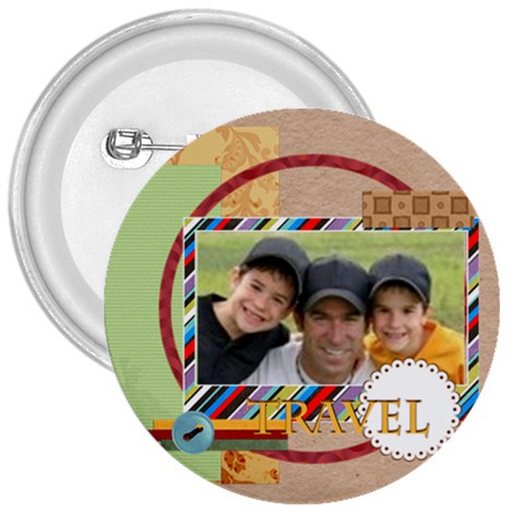 Travel By Joely   3  Button   Kwg4beaslkfb   Www Artscow Com Front