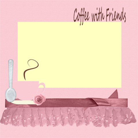 Coffee With Friends By Touched By A Butterfly   Scrapbook Page 12  X 12    Fk8jnkwl1z8j   Www Artscow Com 12 x12 Scrapbook Page - 1