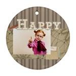 happy days - Ornament (Round)