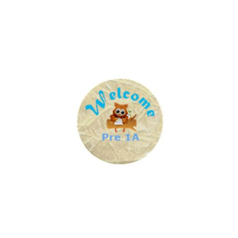 Welcome To Pre 1a  Boys By Malky   1  Mini Button   Yqeu0egqez2m   Www Artscow Com Front