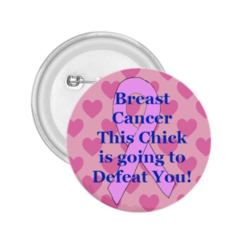 Breast Cancer  Button By Kim Blair   2 25  Button   Fm06s0zj7naf   Www Artscow Com Front