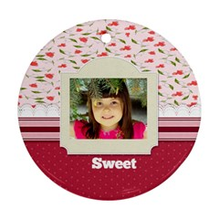 Sweet By Divad Brown   Round Ornament (two Sides)   57188o6jdocz   Www Artscow Com Front