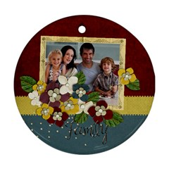 Family Round Ornament (2 Sides) By Mikki   Round Ornament (two Sides)   Jxmg65ixzbq0   Www Artscow Com Back