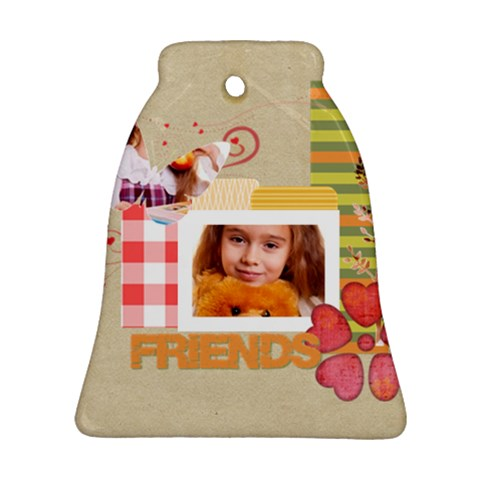 Friends By Joely   Ornament (bell)   K80yq1x0ij0a   Www Artscow Com Front