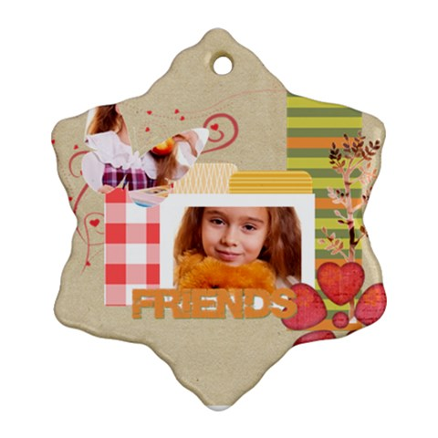 Friends By Joely   Ornament (snowflake)   Dit9udz7xg2v   Www Artscow Com Front