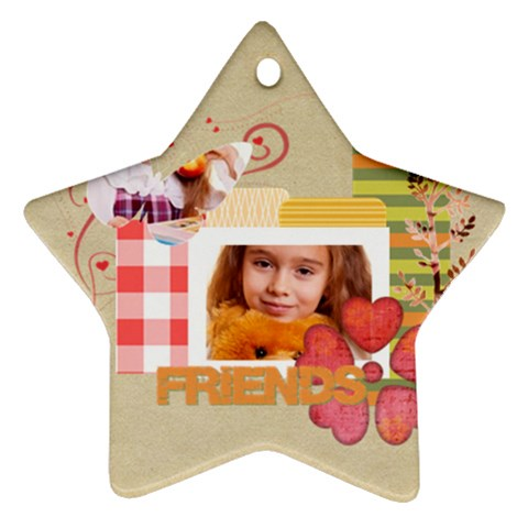 Friends By Joely   Ornament (star)   K9ea76wvzx6j   Www Artscow Com Front