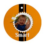 smart - Round Ornament (Two Sides)