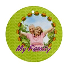 My Family By May   Round Ornament (two Sides)   Rlxoq0nwbu1x   Www Artscow Com Back