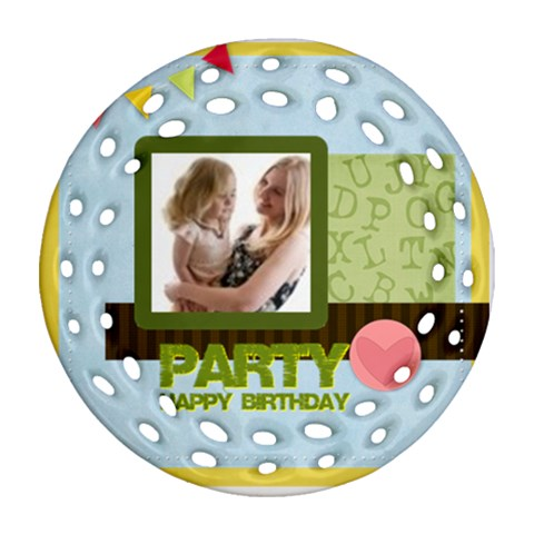 Birthday Party  By Joely   Ornament (round Filigree)   M9t6oz38mlb2   Www Artscow Com Front