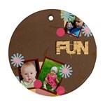 fun - Ornament (Round)