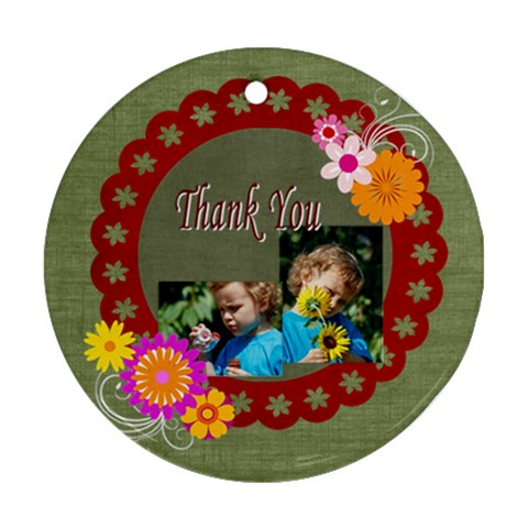 Thank You By Jacob   Ornament (round)   Ud0egidhscs6   Www Artscow Com Front