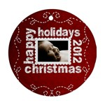 Happy Holidays Christmas 2012 Ornament 2 - Ornament (Round)