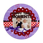 happy moments - Ornament (Round)