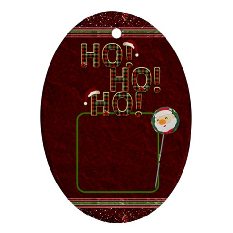 Ho Ho Ho Oval Ornament By Lil    Ornament (oval)   A1qqk8ub8s36   Www Artscow Com Front