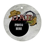 Dad Ornament 4 - Ornament (Round)
