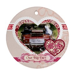 Wedding By Jacob   Round Ornament (two Sides)   Fylfu3nqp6l7   Www Artscow Com Back