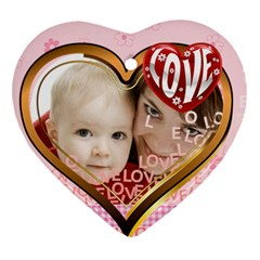 Love By Joely   Heart Ornament (two Sides)   Dh793w62fkzd   Www Artscow Com Front