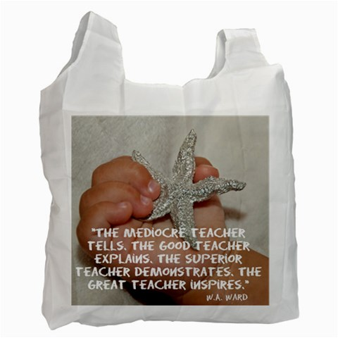 Teacher Appreciation Gift  By Leah Hensen   Recycle Bag (one Side)   Wtngwl6fwdes   Www Artscow Com Front