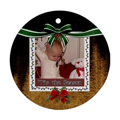 Tis The Season Round Ornament (2 Sides) By Lil    Round Ornament (two Sides)   8ih3bdz6zze1   Www Artscow Com Front