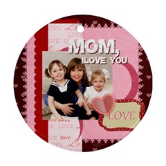 Mom By Joely   Round Ornament (two Sides)   Fr09wtquxx4b   Www Artscow Com Back