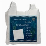 Never Too Old Recycle bag (1 Sided) - Recycle Bag (One Side)