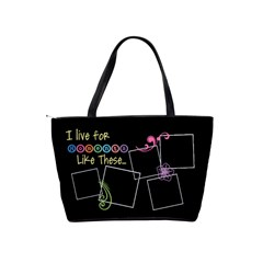 I Live For Moments Like These  By Digitalkeepsakes   Classic Shoulder Handbag   Uhupm2cg2ti6   Www Artscow Com Back