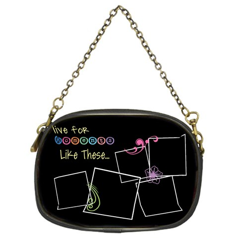 I Live For Moments Like These  By Digitalkeepsakes   Chain Purse (one Side)   S2cus5i36psr   Www Artscow Com Front