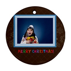 Merry Christmas By Man   Round Ornament (two Sides)   Paly98lohivx   Www Artscow Com Front