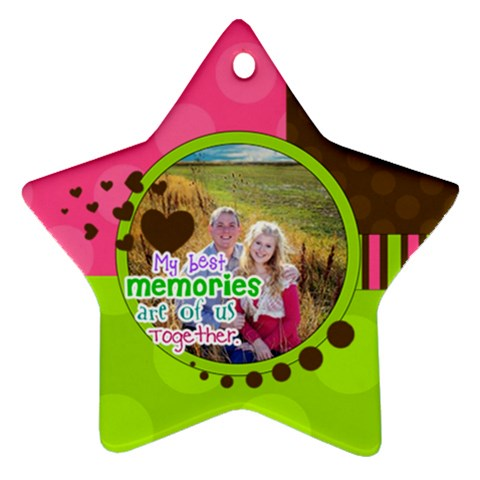 My Best Memories   Ornament By Digitalkeepsakes   Ornament (star)   6u8iquvqzhz9   Www Artscow Com Front