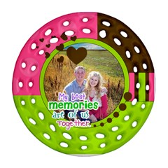 My Best Memories   Ornament By Digitalkeepsakes   Round Filigree Ornament (two Sides)   5ud1nxck526s   Www Artscow Com Front