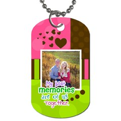 My Best Memories  Dog Tag By Digitalkeepsakes   Dog Tag (two Sides)   Ecn8ic3dt1hf   Www Artscow Com Front