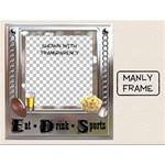 Manly Frame