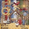 Away In A manger kit preview