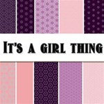 It s a Girl Thing -- Free Paper Pack!