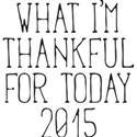 Thankful For 2015